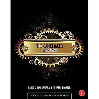 La norme GameMaker (Focal Press Game Design ateliers)