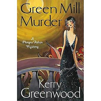 De groene molen moord: Miss Phryne Fisher onderzoekt