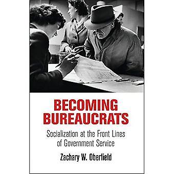 Convertirse en burócratas: Socialización en el frente de la administración pública (gobierno americano: política, política...