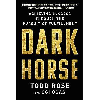 Dark Horse: Succes door het nastreven van vervulling