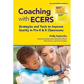 Coaching mit Ecers: Strategien und Werkzeuge zur Qualitätsverbesserung in Pre-K und K Klassenzimmern