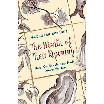 The Month of Their Ripening: North Carolina Heritage Foods through the Year