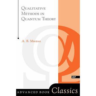 ミグダルによって量子論における質的な方法