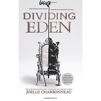 Dividing Eden by Joelle Charbonneau - 9780062453853 Book
