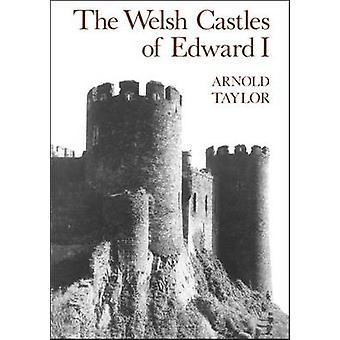 Die walisischen Burgen von Edward I von Taylor & Arnold