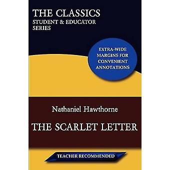 Scarlet Letter klassikoita opiskelija kouluttaja sarjaa Hawthorne & Nathaniel