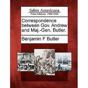 Korrespondance mellem guvernør Andrew og Søren Buchwald. Butler. af Butler & Benjamin F