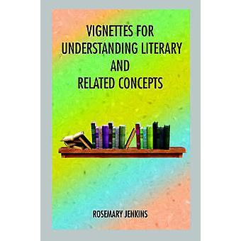 Vignetten für Verständnis literarischer und verwandte Konzepte von JENKINS & Rosmarin