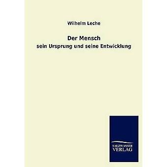 Der Mensch di Leche & Wilhelm