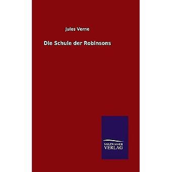 Die Schule der Robinsons av Verne & Jules