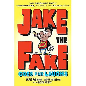 Jake the Fake Goes for Laughs (Jake the Fake)