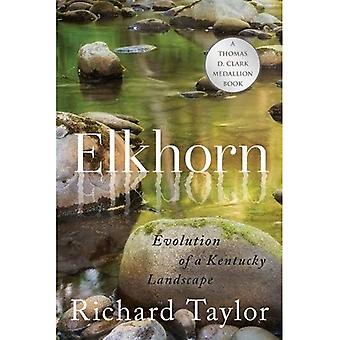 Elkhorn: Evoluzione di un paesaggio di Kentucky
