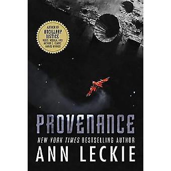 Provenance by Ann Leckie - 9780316388672 Book