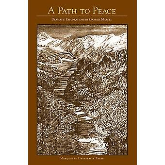 A Path to Peace - Fresh Hope for the World Book