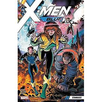 X-men Blue Vol. 1 - Strangest by Cullen Bunn - 9781302907280 Book