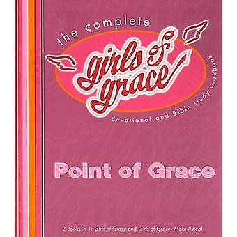 The Complete Girls of Grace - Devotional and Bible Study Workbook by P