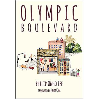 Olympic Boulevard by Philip Onho Lee - 9781624120701 Book