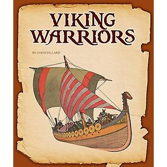 Viking Warriors by Sheri Dillard - 9781631437618 Book