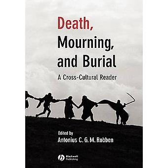 Death Mourning and Burial by ROBBEN