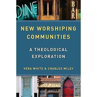 Nya lovsångssamfund - En teologisk utforskning av Vera White -