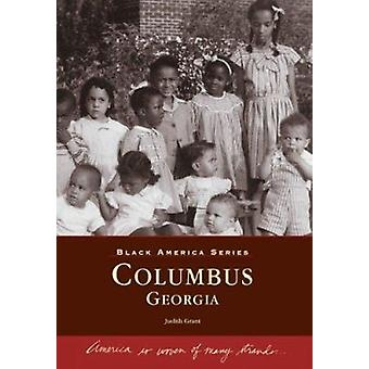 Columbus - Georgia by Judith Grant - 9780738542874 Book
