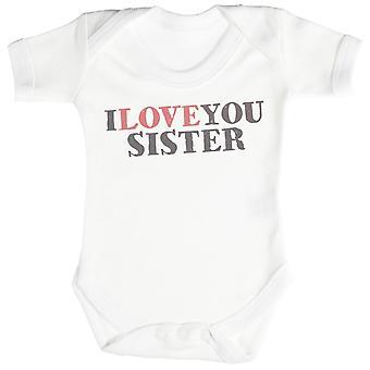 I Love You Sister Baby Bodysuit / Babygrow