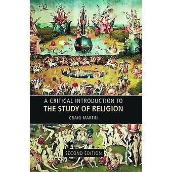 Kritisk Introduktion til studiet af religion af Craig Martin