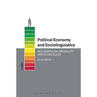 Political Economy and Sociolinguistics by David Block