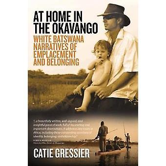 At Home in the Okavango by Catie Gressier