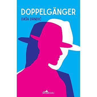 Doppelganger by Drndic & Dasa