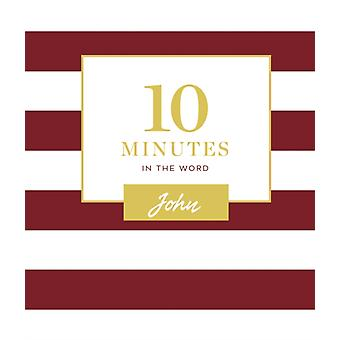 10 Minutes in the Word John