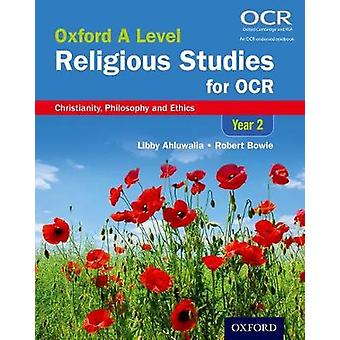 Oxford A Level Religious Studies for OCR Year 2 Student Boo by Libby Ahluwalia