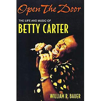 Open the Door: The Life and Music of Betty Carter (Jazz Perspectives): The Life and Music of Betty Carter (Jazz Perspectives)
