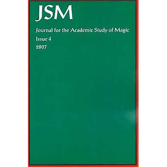 Journal for the Academic Study of Magic 4 by Green & D.