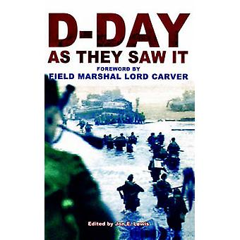 DDay as They Saw It by Lewis & Jon