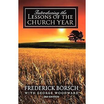 Introducing the Lessons of the Church Year by Borsch & Frederick