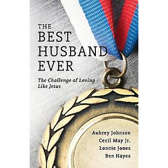 The Best Husband Ever by Johnson & Aubrey