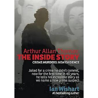 Arthur Allan Thomas The Inside Story Crewe Murders New Evidence by Wishart & Ian