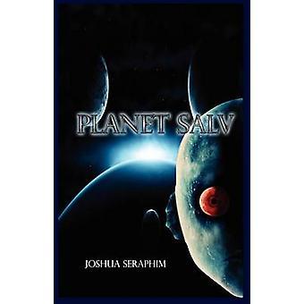 Planet Salv by Rychlicki III & John Frank