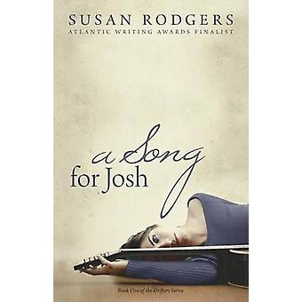 A Song for Josh by Rodgers & Susan
