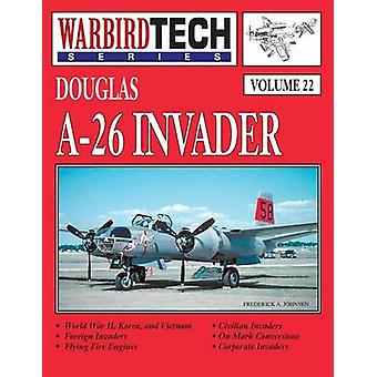 Douglas A26 Invader Warbirdtech Vol. 22 by Johnsen & Frederick a.