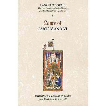 Lancelot Part 5Lancelog Part 6 by Lacy & Norris J.