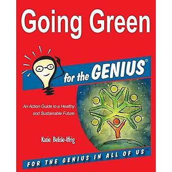 Going Green for the GENIUS by BelisleIffrig & Katie