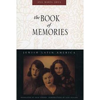 The Book of Memories by Shua & Ana Maria