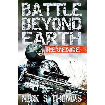 Battle Beyond Earth Revenge by Thomas & Nick S.