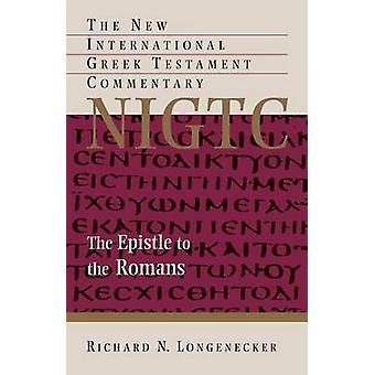 The Epistle to the Romans by Richard N. Longenecker - 9780802824486 B