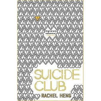 Suicide Club - A story about living by Rachel Heng - 9781473672956 Book