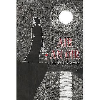 Air an Oir by Iain D. Urchardan - 9781789070606 Book