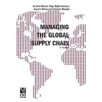 Managing the Global Supply Chain by Juliana H. Mikkola - 978876300325