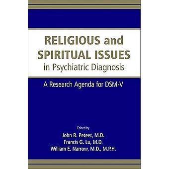 Religious and Spiritual Issues in Psychiatric Diagnosis - A Research A